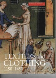 Textiles and Clothing: c.1150-c.1450.